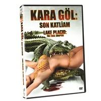 Lake Placid Final Chapter (Kara göl: Son Katliam) (DVD)