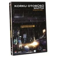 Shuttle (Korku Otobüsü) (DVD)