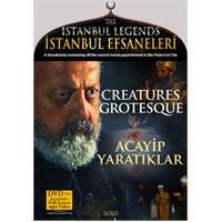 İstanbul Efsaneleri – Acayip Yaratıklar(The Istanbul Legends – Creatures Grotesque) (DVD Plus)