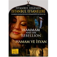 İstanbul Efsaneleri – Hamam ve İsyan (The Istanbul Legends – Hammam And The Rebellion) (DVD Plus)