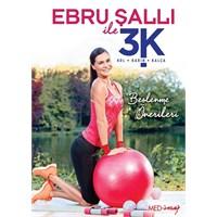 Ebru Şallı İle 3K (Kol, Karın, Kalça) (DVD)
