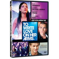 To Write Love On Her Arms (Aşkı Kollarına Yaz) (DVD)