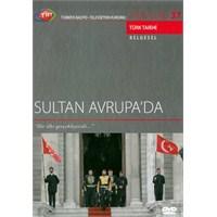 Sultan Avrupa'da (TRT Arşiv Serisi 37)