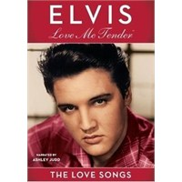 Elvis Presley - Love Me Tender: The Love Songs Of Elvis