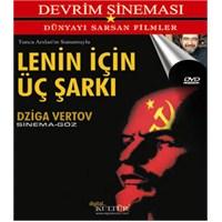 Devrim Sineması: Lenin İçin Üç Şarkı