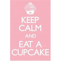 Maxi Poster Keep Calm And Eat A Cupcake