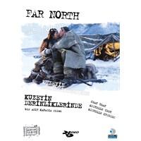 Far North (Kuzeyin Derinliklerinde)