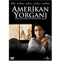 How To Make An American Quilt (Amerikan Yorganı)