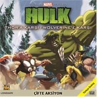 Hulk Thor'a Karşı / Hulk Wolverine'e Karşı (Hulk vs. Thor / Hulk vs. Wolverine)