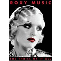 Roxy Music - The Thrill Of It All - Roxy Music 1972 - 1982 (2 DVD)