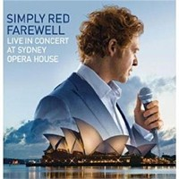 Simply Red - Farewell Live At Sydney Opera House