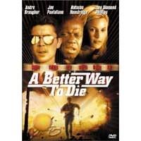 A Better Way To Die ( DVD )