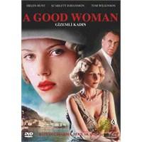 A Good Woman (Gizemli Kadın)