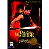 Dark Warrior (Karanlık Savaşçısı)