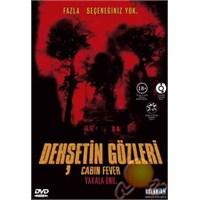 Cabın Fever (Dehşetin Gözleri) ( DVD )