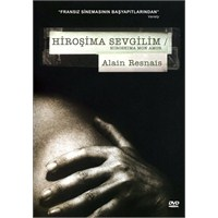 Hiroshima Mon Amour (Hiroşima Sevgilim)