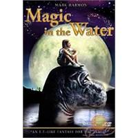 Magic In The Water (Göldeki Sihir)