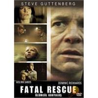 Fatal Rescue (Ölümcül Kurtuluş)