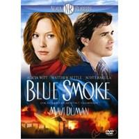 Blue Smoke (Mavi Duman)