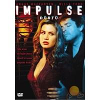 Impulse (Dürtü)
