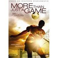 More Than Just A Game (Bir Oyundan Fazlası)