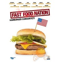 Fast Food Nation (Hamburger Cumhuriyeti)