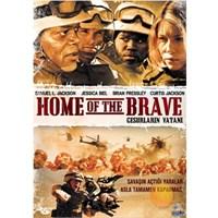 Home Of The Brave (Cesurların Vatanı)