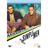 Simple Men (Sıradan Erkekler)