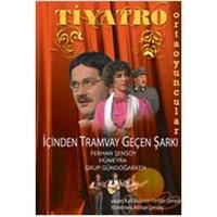 İçinden Tramvay Geçen Şarkı ( DVD )