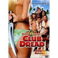 Club Dread (Korku Kulubü) ( DVD )