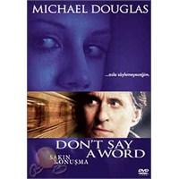 Don't Say A Word (Sakın Konuşma)