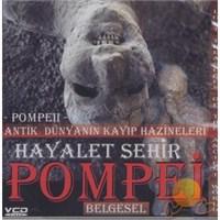 Hayalet Şehir Pompei (Pompe2)