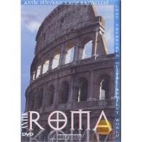 Antik Roma (Antik Dünyanın Kayıp Hazineleri)