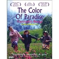 Color Of Paradise (Cennetin Rengi)