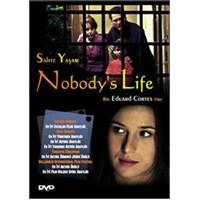 Nobody's Life (Sahte Yaşam)