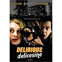 Delırıous (Delicesine)