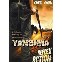 Reflex Action (Yansıma)