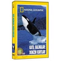 National Geographic: Katil Balinalar - Denizin Kurtları