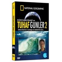 National Geographic: Dünyamızdaki Tuhaf Günler 2