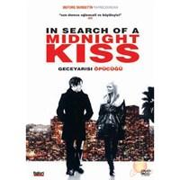 In Search Of A Midnight Kiss (Gece Yarisı Öpücüğü)