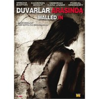 Walled In (Duvarlar Arasında)