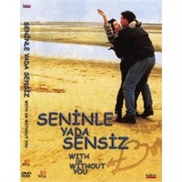 With Or Without You (Seninle Ya Da Sensiz)