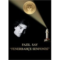 "Fazıl Say ""Fenerbahçe Senfonisi"""