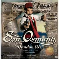 Son Osmanlı: Yandım Ali