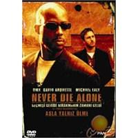 Never Die Alone (Asla Yalnız Ölme) ( DVD )