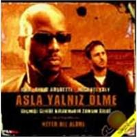 Asla Yalnız Ölme (Never Die Alone) ( VCD )