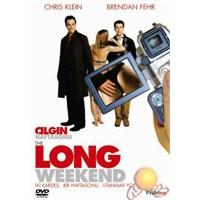 Long Weekend (çılgın Haftasonu)
