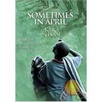 SomeTimes In April (Kara Nisan)