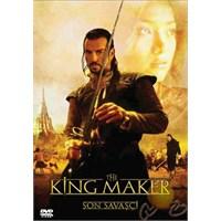 The King Maker (Son Savaşçı)