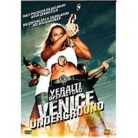 Venice Underground (Yeraltı Operasyonu)